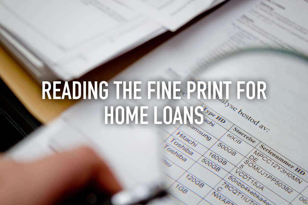 Reading the Fine Print for Home Loans