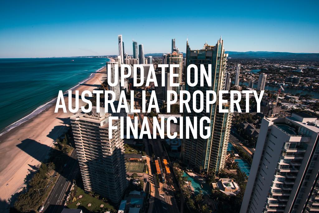 Update on Australian Property Financing