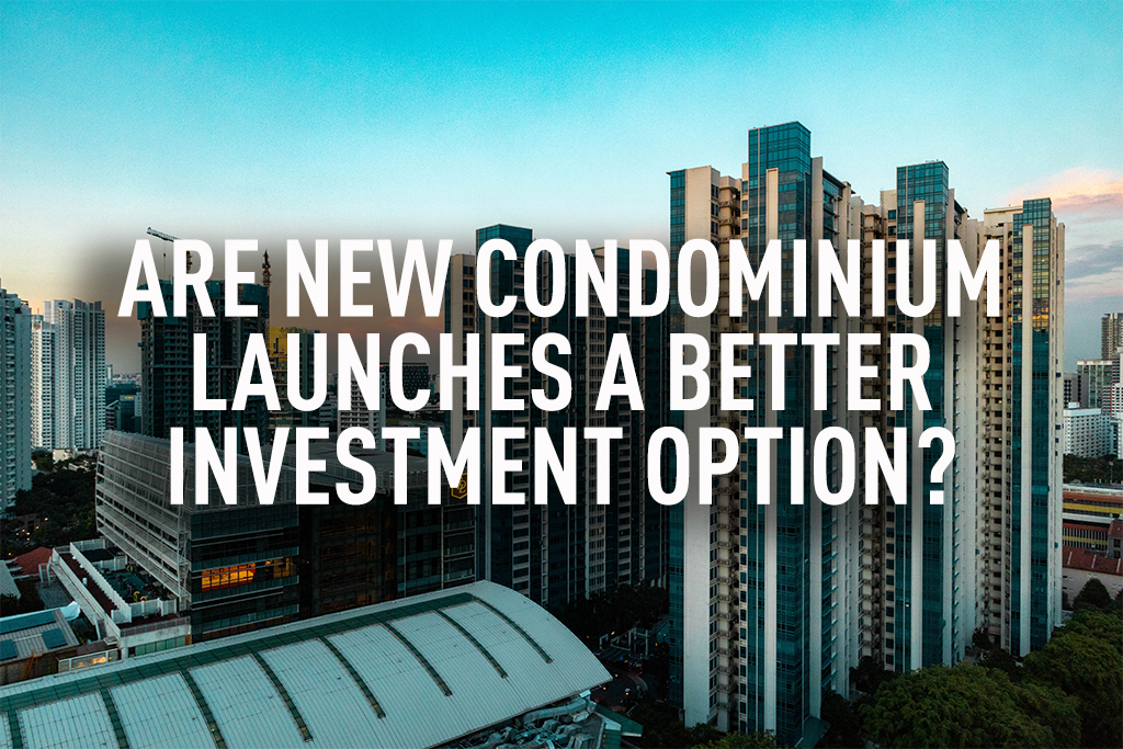 Are New Condominium Launches a better investment option?