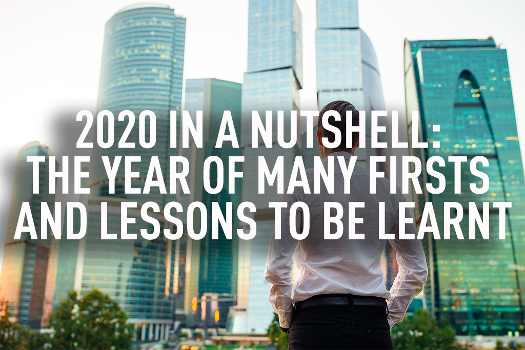 2020 in a nutshell: The year of many firsts and lessons to be learnt
