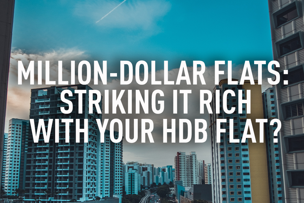 Million-dollar flats: Striking it rich with your HDB flat?