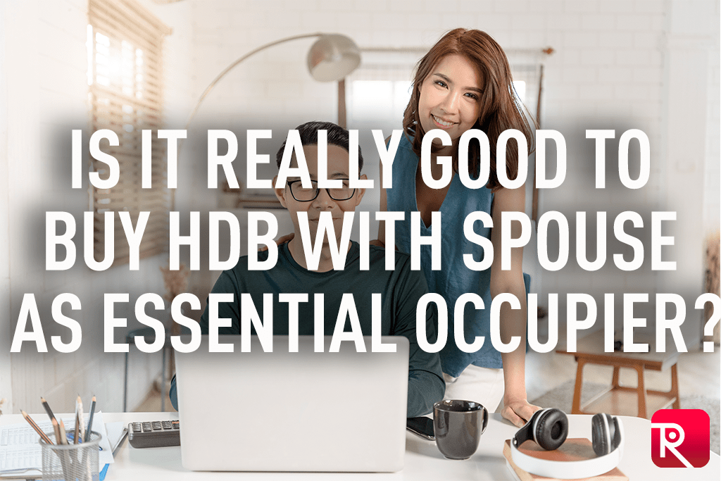 Is it really good to buy HDB with spouse as essential occupier?